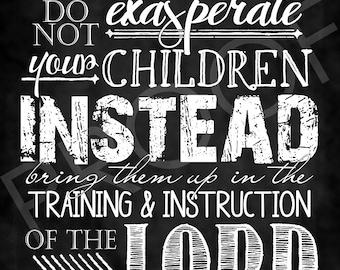 Scripture Art ~ Ephesians 6:4 ~ Chalkboard Style