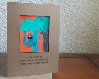 An Idle Sloth -- ORIGINAL handmade note card, haiku card (#NCC035)