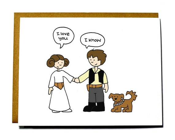 Star Wars I love you card. Valentine card - Han Solo and Leia