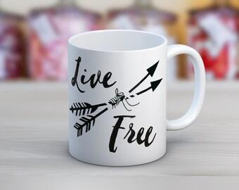 Live Free // Arrows // 11 oz or 15 oz Coffee Mug