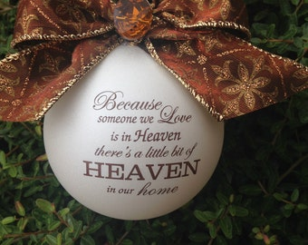 Because someone we love is in heaven... Ornament