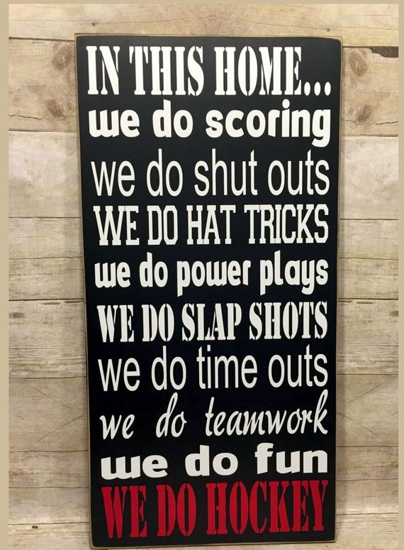 "Hockey Decor, Hockey Sign, ""In This Home We Do Hockey, Wooden Hockey Sign, Hockey Gift Sign, NHL Decor, Hockey Wall Art, Sports Decor, NHL"