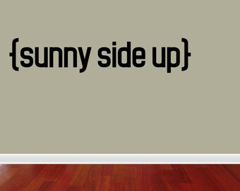 Wall Decal Quote Sunny Side Up Inspirational Quotes Wall Decals Wall Sticker Wall Quote Decal (JN191)
