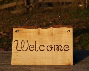 Welcome Sign, Rustic Wood Sign, Wood burned, Maple, Metal Hanger