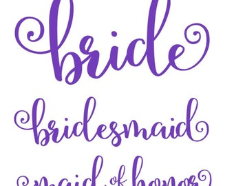 Wedding Party Iron On Set, Bride Iron On, Bridesmaid Iron On, Maid of Honor, Flower Girl, Bridal Party, Bachelorette Party Iron Ons
