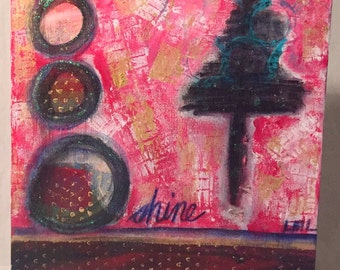Original Mixed Media Artwork - Shine