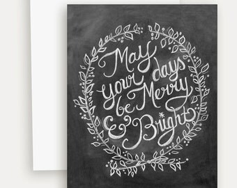 May Your Days Be Merry and Bright Card - Wreath Card - Christmas Chalkboard Art - Unique Christmas Card - Hand Lettered Holiday Card