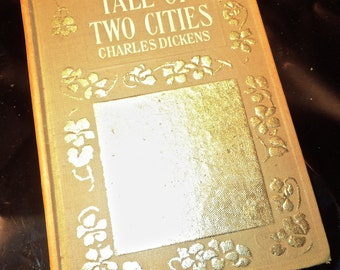 A Tale of Two Cities by Charles Dickens Gilded