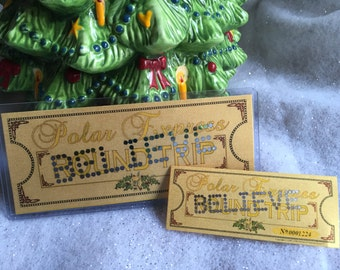 Individual Polar Express Hole Punched 'BELIEVE' Ticket Midget