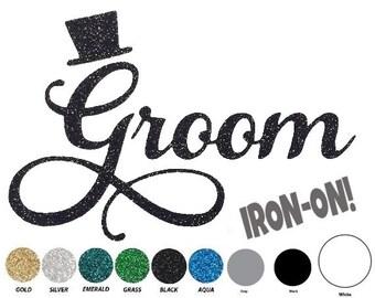 Diy GROOM IRON ON, Vinyl Applique, Logo, Decal, Shirt, Bridal, Bachelor Party, Top Hat, Wedding, Favor, Men, Adult, Bachelorette, Bride