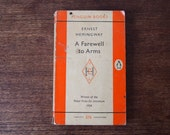 A Farewell to Arms by Ernest Hemingway // Penguin Classics 1958 edition // Orange Penguin Book //