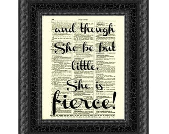 And though she be but little she is fierce Shakespeare quote on 1897 Dictionary Page, Wall Decor, Art Print, Inspirational Art, Dorm Decor