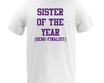 Sister Of The Year - White