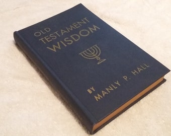 Old Testament Wisdom by Manly P. Hall - 1st Edition, Signed