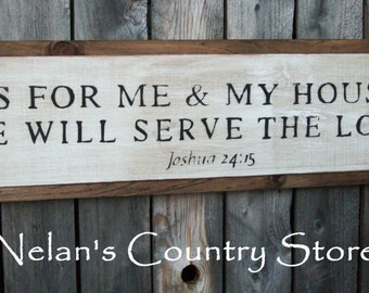 "handpainted ""As For Me And My House We Will Serve The Lord"" sign"