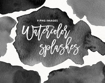 Black Watercolor Splashes Clip art, Watercolor Brush Strokes, Ink Blots, Splatters, Abstract Background, Commercial Use