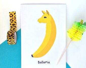 Ballama greeting card, funny greeting card, llama card, birthday card, pun card, fun birthday card, cute card, funny llama card, blank card