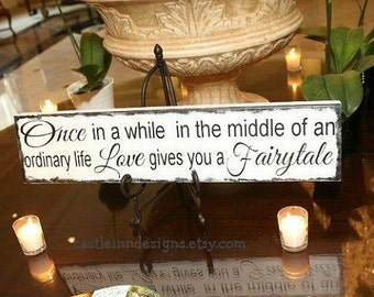 Disney Wedding Sign, Once in a while...Love Gives you a Fairytale - Bridal sign, Photo prop, Disney Reception Decor, Fairytale Wedding Decor