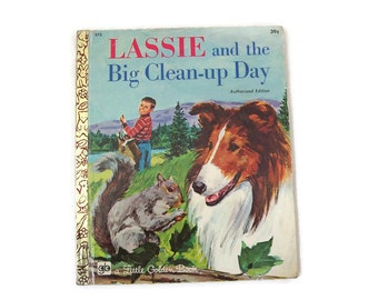 Lassie and the Big Clean-up Day Golden Book, 1972