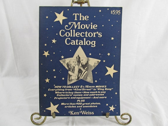 The Movie Collector's Catalog 1977 First Edition Ken Weiss Softcover Illustrated Vintage Book 8mm & 16mm Movies 42nd Street to King Kong