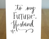 To my future husband letterpressed calligraphy card
