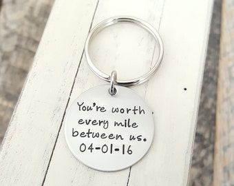 Long distance relationship keychain hand stamped You're worth every mile between us