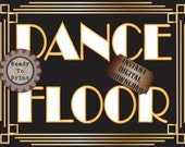 Dance Floor Sign Printable Roaring 20s Prohibition Era Art Deco Gatsby Party Gold Black White Wedding Speakeasy Themed Event Illuminate Sign