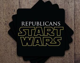 Republicans start wars Coaster Set