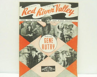 1935 Red River Valley Sheet Music / Featuring Gene Autry From The Motion Picture