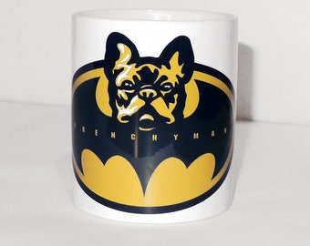 Mug french bulldog Frenchyman, Dog Frenchie, Bat Dog