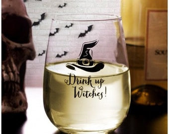 Drink Up Witches Halloween Stemless Wine Glass