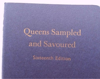 Queens Sampled - Funny Letterpress Unlined Notebooks, Jotters, Mini Journals  A6 Pocket Moleskine Cahiers