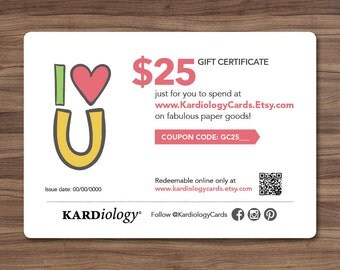 GIFT CERTIFICATE 25 DOLLARS - Kardiology Cards