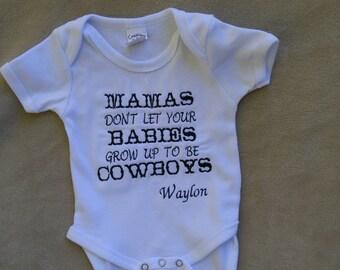 Mamas don't let your babies grow up to be cowboys, Waylon Jennings, cowboy onesie