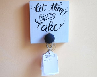 Small Magnetic Birthday Board - Refrigerator Magnet - Gift For Mom - Gift For Teacher - Let Them Eat Cake - Home Decor Wall Gallery