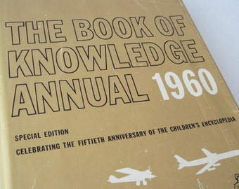 1960 Book of Knowledge Annual, Hardcover, Grolier, Vintage 60s Reference Book, 1960 Milestone Party