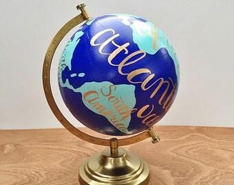Hand painted globe, world globe, hand lettered travel globe, office decor