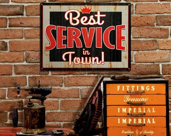 Best Service in Town Gas Station Distressed Sign - #56553