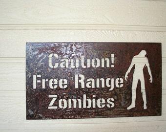 Metal zombie sign