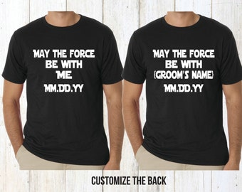 Star Wars bachelor party shirts, bachelor party shirts, groom shirt, groomsman shirt, best man shirt