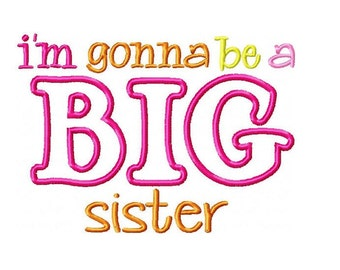 Big Sister Embroidery Design 5x7 -INSTANT DOWNLOAD-