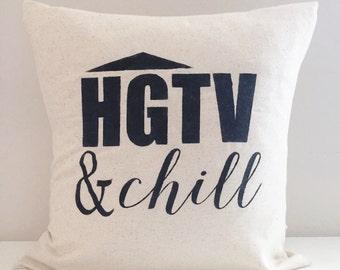 HGTV & chill farmhouse pillow