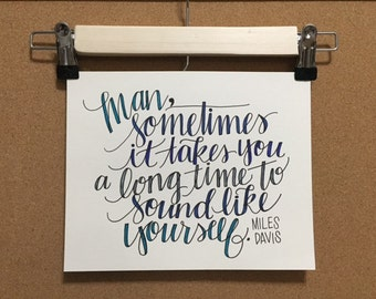 Music Quote - Wall Art, Miles Davis, Jazz, Lettering