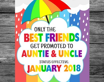 Rainbow Baby Only The Best Friends Get Promoted To Auntie And Uncle Pregnancy Announcement Photo Prop Sign, Pregnancy Reveal Sign, PRINTABLE