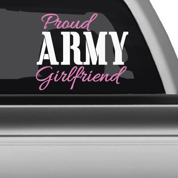 Proud Army Girlfriend Car Decal