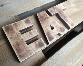 kitchen rustic wall decor - wooden letters EAT,  2 words EAT or TEA - cottage decor-big letters, big wood sign - bar or restaurant decor