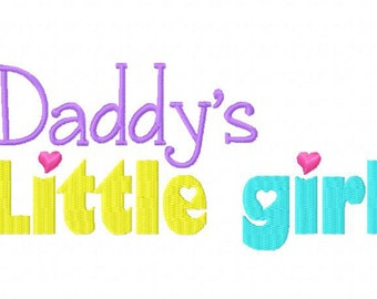 Daddy's Girl Machine Embroidery Design Multiple Formats Available - Instant Download