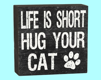 Hug Your Cat - 10118A
