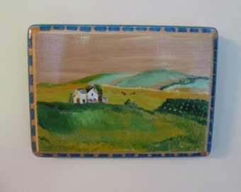 Pennsylvania farm painting, signed. Acrylic on wood plaque ready to hang.  5 by 7 inches measured across the middle, 3/8 inches thick pine