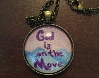 God Is On The Move Original Drawing Necklace